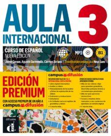 Ebooks ebooks gratuitos para descargar AULA INTERNACIONAL 3 EDICIÓN PREMIUM iBook PDB PDF de  9788417249533 (Literatura española)