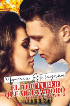 Descargar gratis ibooks para iphone EL YOUTUBER QUE ME ENAMORÓ (A CITY OF LOVE 2) en español iBook CHM de MORUENA ESTRINGANA