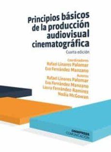 Permacultivo.es Principios Basicos De La Produccion Audiovisual Cinematografica 4 ª Ed. 2019 Image