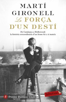 Ebooks pdf descargar deutsch LA FORÇA D UN DESTI (Spanish Edition) de MARTI GIRONELL 9788417420833