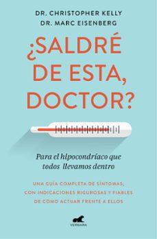 Descarga gratuita de libros completos. ¿SALDRÉ DE ESTA, DOCTOR?