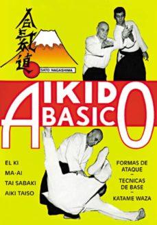 aikido basico (3ª ed.)-jose santos nalda-9788420300733