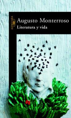 literatura y vida-augusto monterroso-9788420401133
