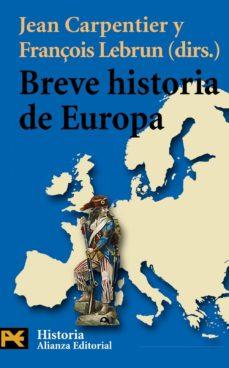 breve historia de europa-jean carpentier-françoise lebrun-9788420657233