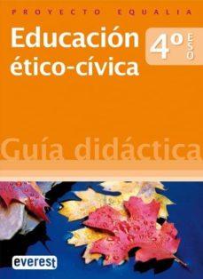 Bressoamisuradi.it Educación ÉTico-cívica. 4º Eso. Guía Didáctica. Proyecto Equalia. Image