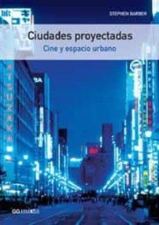 Cronouno.es Ciudades Proyectadas: Cine Y Espacio Urbano Image
