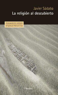la religión al descubierto (ebook)-javier sadaba-9788425438233