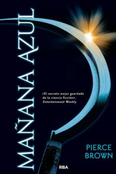 Buena descarga de libros MAÑANA AZUL (AMANECER ROJO 3) de PIERCE BROWN (Spanish Edition) PDB FB2 ePub