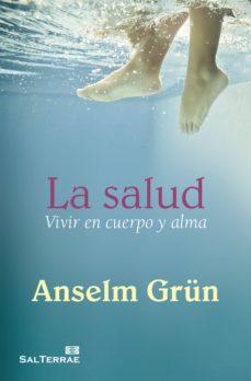 la salud (ebook)-anselm grün-9788429327533