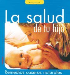Descargar libro en kindle LA SALUD DE TU HIJO