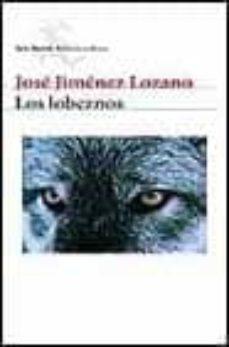 Descargar libro pdf gratis LOS LOBEZNOS de JOSE JIMENEZ LOZANO