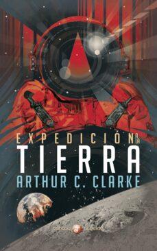 Descarga completa gratuita de bookworm EXPEDICIÓN A LA TIERRA 9788435021333 RTF de ARTHUR C. CLARKE