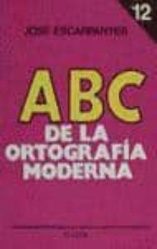 Permacultivo.es Abc De La Ortografia Moderna,12 (4ª Ed.) Image