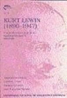 Noticiastoday.es Kurt Lewin (1890-1947). Una Evaluación Actual De Su Significación Para La Psicología Image