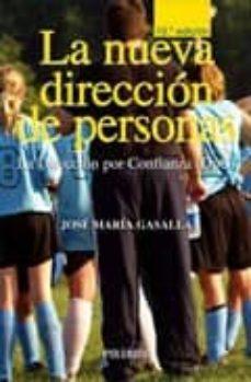 Valentifaineros20015.es La Nueva Direccion De Personas: La Direccion Por Confianza (Dpc) Image