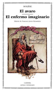 Ebook descargar deutsch EL AVARO ; EL ENFERMO IMAGINARIO  de MOLIERE (Spanish Edition) 9788437608433