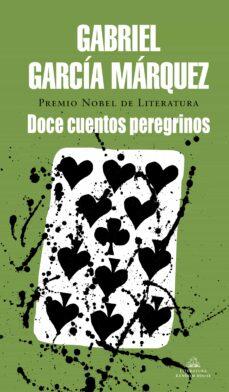 Audiolibros gratuitos para descargar en zune DOCE CUENTOS PEREGRINOS de GABRIEL GARCIA MARQUEZ