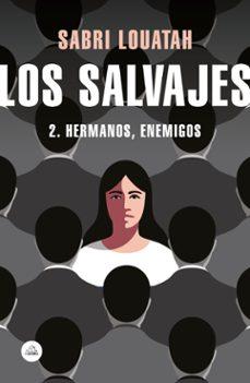 Libro de texto en inglés descarga gratuita pdf LOS SALVAJES 2: HERMANOS, ENEMIGOS