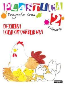 Debatecd.mx Plastica 2 Educacion Primaria Guia Didactica Proyecto Crea Image