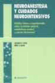 Descargar ebook format epub NEUROANESTESIA Y CUIDADOS NEUROINTENSIVOS: ESTUDIOS CLINICOS Y ES PERIMENTALES SOBRE CIRCULACION CEREBRAL, METABOLISMO Y PRESION INTRACRANEAL iBook 9788445812433