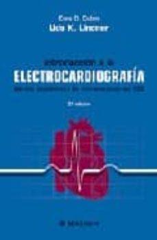 Costosdelaimpunidad.mx Introduccion A La Electrocardiografia: Metodo Autodidacta De Inte Rpretacion Del Ecg (2ª Ed.) Image