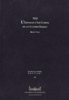 Debatecd.mx 1912 L Exposicio D Art Cubista A Les Galeries Dalmau Image