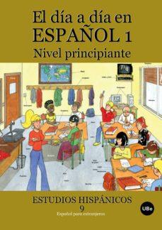 el dia a dia en español principiantes-9788447533633