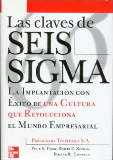 Alienazioneparentale.it Las Claves De Seis Sigma: La Implantacion Con Exito De Una Cultur A Que Revoluciona El Mundo Empresarial Image