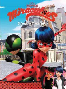 el juego de timebreaker (miraculous [prodigiosa ladybug]. cómic)-9788448849733
