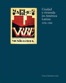 Costosdelaimpunidad.mx Ciudad Y Vivienda En America Latina 1930-1960 Image