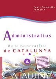 Geekmag.es Administratius De La Generalitat De Catalunya: Test I Suposits Pr Actics Image