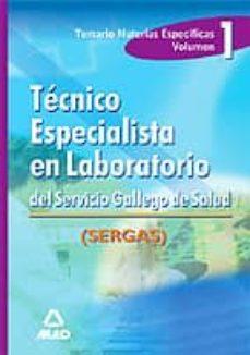 Eldeportedealbacete.es Tecnico Especialista En Laboratorio Del Servicio Gallego De Salud (Vol. 1): Temario Materias Especificas Image