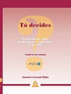 Permacultivo.es Tu Decides: Programa De Toma De Decisiones Academicas Para 3º De Eso. Cuaderno Del Alumno Image