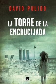 Descargas de libros de texto LA TORRE DE LA ENCRUCIJADA en español PDB MOBI RTF 9788466663533