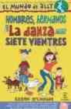 Noticiastoday.es Hombres, Hermanos Y La Danza De Los Siete Vientres Image
