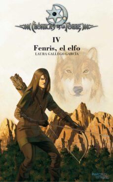 fenris, el elfo (cronicas de la torre iv )-laura gallego garcia-9788467508833