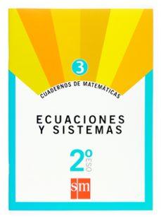 cuaderno matematicas 3. ecuaciones y sistemas 2º eso-9788467515633