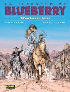 la juventud de blueberry (vol. 52): redencion-9788467905533