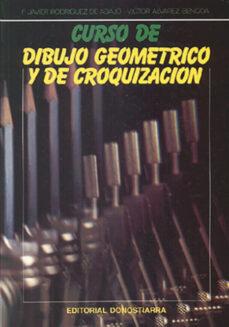 curso de dibujo geometrico y de croquizacion-francisco javie rodriguez de abajo-victor alvarez bengoa-9788470631733