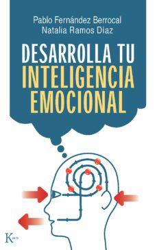 Desarrolla Tu Inteligencia Emocional Pablo Fernandez Berrocal Epub Download