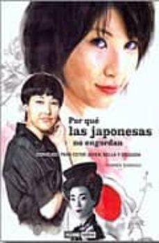 por que las japonesas no engordan: consejos para estar joven, bel la y delgada-carmen domingo-9788475566733