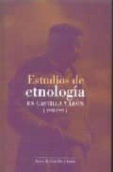 estudios de etnologia en castilla y leon 1992-1999-9788478469833