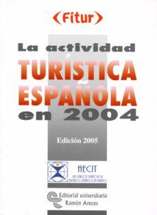 Bressoamisuradi.it La Actividad Turistica Española En 2004 Image