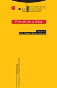 filosofia de la logica-raul orayen-alberto moretti-9788481646733