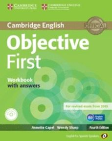 Descargar OBJECTIVE FIRST FOR SPANISH SPEAKERS WORKBOOK WITH ANSWERS WITH AUDIO CD 4TH EDITION gratis pdf - leer online