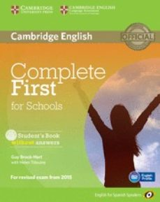 Descargar el archivo pdf de ebook COMPLETE FIRST FOR SCHOOLS FOR SPANISH SPEAKERS STUDENT S BOOK WI THOUT ANSWERS WITH CD-ROM en español de