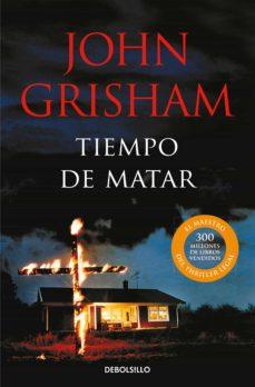 tiempo de matar-john grisham-9788483467633