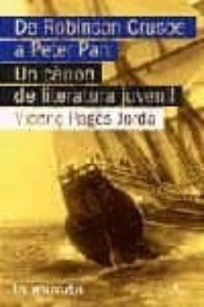 Debatecd.mx De Robinson Crusoe A Peter Pan: Un Canon De Literatura Juvenil Image