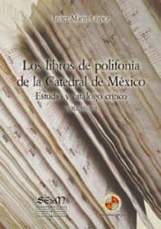 los libros de polifonía de la catedral de méxico (ebook)-javier marin lopez-9788484397533