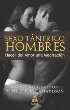 sexo tantrico para hombres: hacer del amor una meditacion-diana richardson-9788486797133